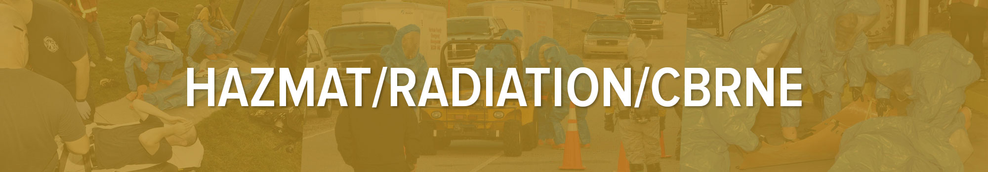 A banner for the hazmat, radiation, CBRNE page