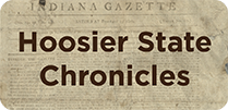 Hoosier State Chronicles